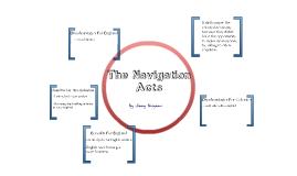 Navigation Acts by James Bingman on Prezi
