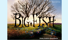 Big Fish - Analisis Cinematografico