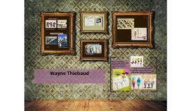 Copy of Wayne Thiebaud