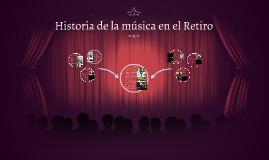 Historia de la música en el Retiro