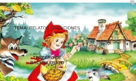 Copy of RELATOS TRADICIONALES