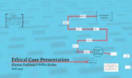 Ethical Case Presentation