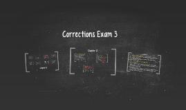 Corrections Exam 3