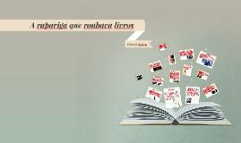 Copy of Ficha de leitura A rapariga que roubava livros