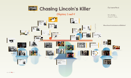 Chasing Lincoln's Killer Chapters 3 and 4