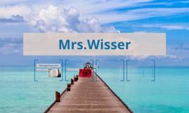 Mrs.Wisser