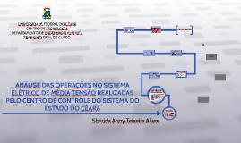 Análise das operações no sistema elétrico de média tensão realizadas pelo centro de controle do sistema do Estado do Ceará
