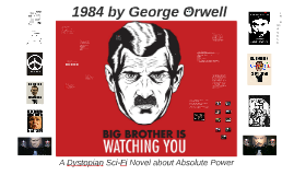 1984: A Dystopian Sci-Fi Novel Study on Absolute Power