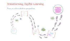 Transforming Digital Learning