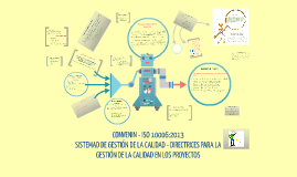 Copy of Norma ISO 10006 - PROYECTOS