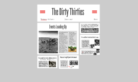 The Dust Bowl; The Dirty Thrities