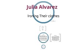 ironing their clothes by julia alvarez