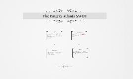 The Battery Atlanta SWOT