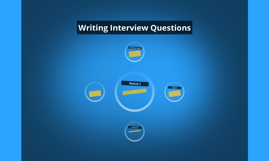 Writing Interview Questions