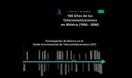 100 años de las Telecomunicaciones en México