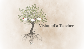 Vision of a Teacher