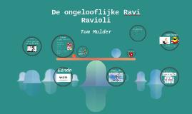 Copy of De ongelooflijke Ravi Ravioli