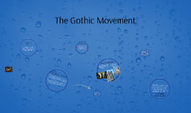 The Gothic Movement