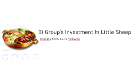 Copy of Copy of 3i Group's Investment In Little Sheep
