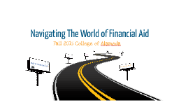 Copy of Copy of Navigating the World of Financial Aid
