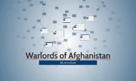 Warlords of Afghanistan