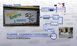 MUJERES , HOMBRES Y VICEVERSA