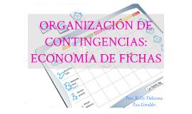 Organizacion de Contigencias: economia de fichas
