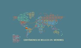 CERTÁMENES DE BELLEZA EN  MENORES
