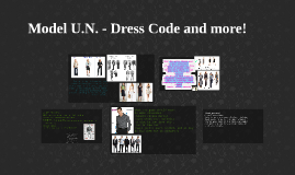 Model U.N. - Dress Code and more!
