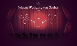 Johann Wolfgang von Goehte