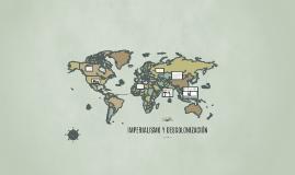IMPERIALISMO Y DESCOLONIZACIÓN