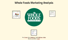 Whole Foods Marketing Analysis