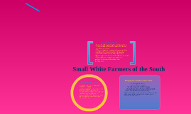 Small White Farmers from the South