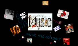 Music and Behavior