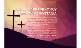 Życie z perspektywy zmartwychwstania