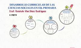 DESARROLLO CURRICULAR DE LAS CIENCIAS SOCIALES EN ED. PRIMAR