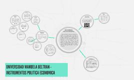UNIVERSIDAD MANUELA BELTRAN - INSTRUMENTOS POLITICA ECONOMIC