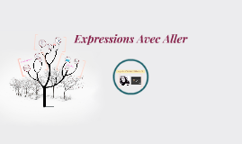 Expressions Avec Aller