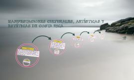 MANIFESTACIONES CULTURALES, ARTISTICAS Y ESTETICAS DE COSTA