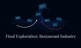 Final Exploration: Restaurant Industry