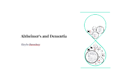 Copy of Alzheimer's and Dementia