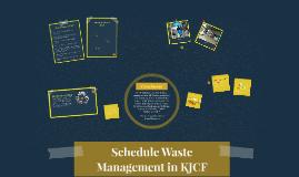 Copy of Schedule Waste Management KJCF