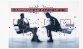 Copy of Técnicas de Entrevista e Interrogatorio (Esquema básico Funcional)