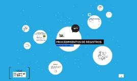 PROCEDIMIENTOS DE REGISTROS