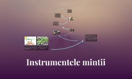 Instrumentele mintii