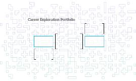 Career Exploration Portfolio