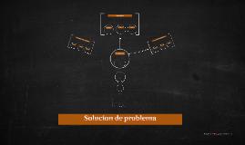 Solucion de problema