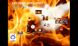 CLP Talk 8: LIFE IN THE HOLY SPIRIT