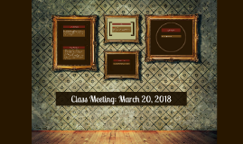Honors Class Meeting: March 17, 2015