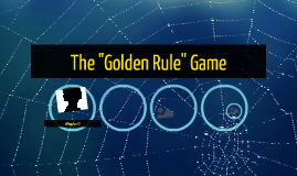 "The ""Golden Rule"" Game"